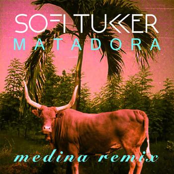 Matadora Medina Remix