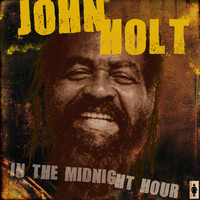 John Holt - In The Midnight Hour