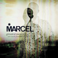 Marcel - Greatest Misses