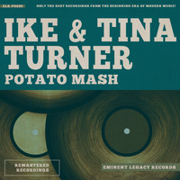 Ike & Tina Turner - Potato Mash