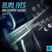 Burl Ives - Burl Ives and Country Sounds, Vol. 5