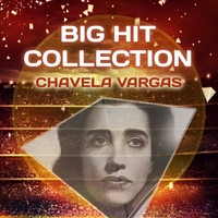 Chavela Vargas - Big Hit Collection