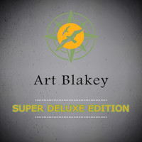 Art Blakey - Super Deluxe Edition