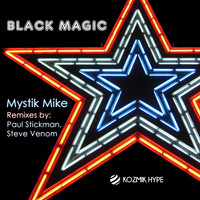 Mystik Mike - Black Magic