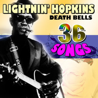 Lightnin' Hopkins - Death Bells