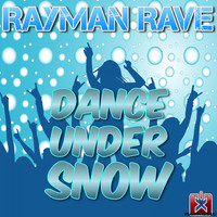Rayman Rave - Dance Under Snow