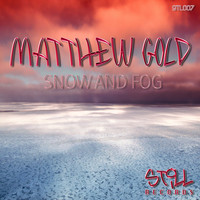 Matthew Gold - Snow and Fog