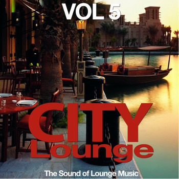 Various Artists - City Lounge, Vol. 5 (The Sound of Lounge Music)