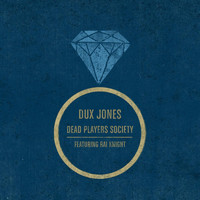 Dux Jones - Dead Players Society