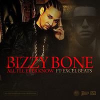 Bizzy Bone - All I'll Ever Know