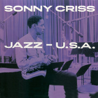 Sonny Criss - Jazz USA (Remastered)