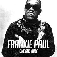 Frankie Paul - One and Only