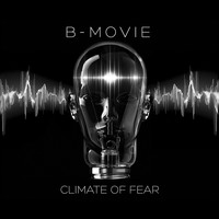 B-Movie - Climate of Fear