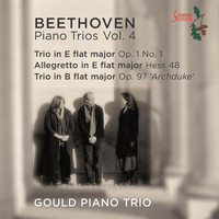 Gould Piano Trio - Beethoven: The Complete Piano Trios, Vol. 4