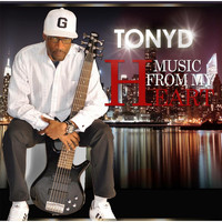 Tony D - Music from My Heart