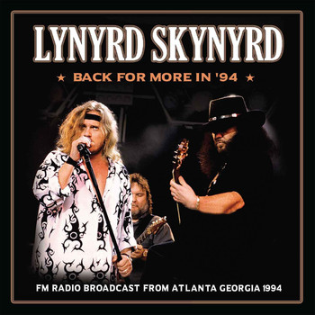 Lynyrd Skynyrd - Back for More In '94 (Live)