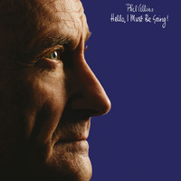 Phil Collins - Hello, I Must Be Going (2016 Remaster)