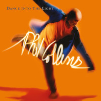 Phil Collins - Dance into the Light (2016 Remaster)