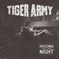 Tiger Army - Prisoner of the Night