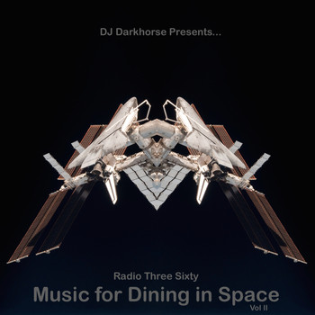 Various Artists - Music for Dining in Space, Vol 2: Compiled by DJ Darkhorse