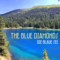 The Blue Diamonds - Die Blaue See