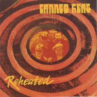 Canned Heat - Reheated (Original Recording Remastered)
