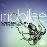 Lee Van Dowski - Mobilee Back to Back Vol. 10 - Presented by Lee Van Dowski