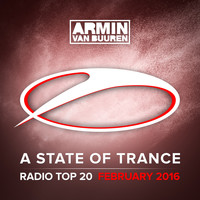 Armin van Buuren - A State Of Trance Radio Top 20 - February 2016