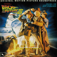 Alan Silvestri - Back To The Future, Pt. 3 (Original Motion Picture Score)