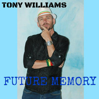 Tony Williams - Future Memory