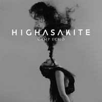 Highasakite - Camp Echo