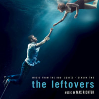 Max Richter - The Leftovers (Music from the HBO® Series) Season 2