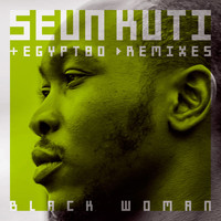 Seun Kuti & Egypt 80 - Black Woman