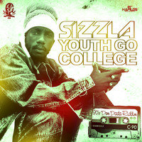 Sizzla - Youth Go College - Single