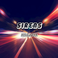 Killjoys - Sirens - Single