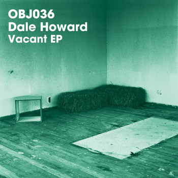 Dale Howard - Vacant EP