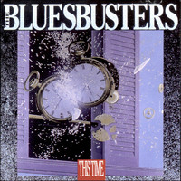 The Bluesbusters - This Time