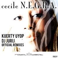 Cecile - N.E.G.R.A. (Official Remixes)