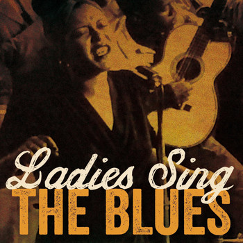 Various Artists - Ladies Sing the Blues