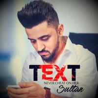 Sultan - Text - Never Cheat on Her