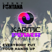 Lenny fontana - Everybody Put Your Hands Up