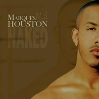 Marques Houston - Naked