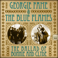 Georgie Fame & The Blue Flames - The Ballad of Bonnie and Clyde
