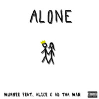 Alice - Alone (feat. Alice & Ad tha Man)