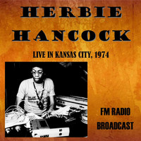 Herbie Hancock - Live in Kansas City, 1974 - FM Radio Broadcast