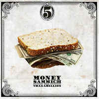 Five - Money Sammich (Explicit)