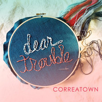 Correatown - Dear Trouble