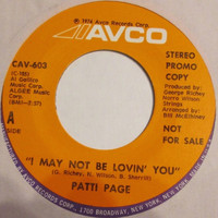 Patti Page - I May Not Be Lovin' You / Whoever Finds This I Love You