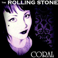 Coral - The Rolling Stone