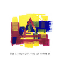 Kids At Midnight - The Survivors - EP